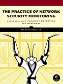 The Practice of Network Security Monitoring (eBook, ePUB)