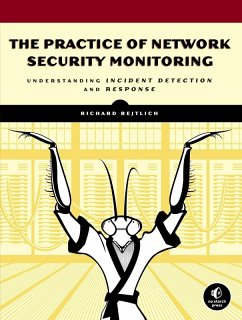 The Practice of Network Security Monitoring (eBook, ePUB) - Bejtlich, Richard