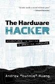 The Hardware Hacker (eBook, ePUB)