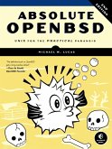 Absolute OpenBSD, 2nd Edition (eBook, ePUB)