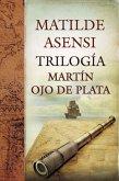 Trilogía Martín Ojo de Plata (eBook, ePUB)