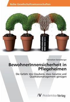 BewohnerInnensicherheit in Pflegeheimen - Genseberger, Hannelore