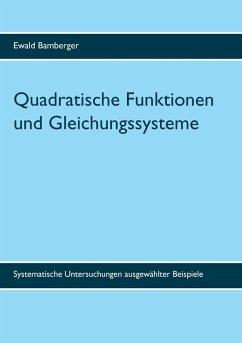 Quadratische Funktionen und Gleichungssysteme (eBook, PDF)