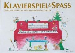 Klavierspiel & Spaß - Weihnachtslieder zum Klavierspielen lernen - Holm Kofod, Pernille