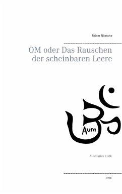 OM oder Das Rauschen der scheinbaren Leere (eBook, ePUB)