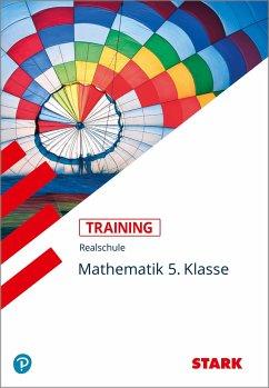 Training Realschule - Mathematik 5. Klasse - Bayern - Müller, Dirk