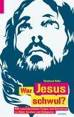 War Jesus schwul?