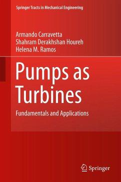 Pumps as Turbines - Carravetta, Armando;Derakhshan Houreh, Shahram;Ramos, Helena M.