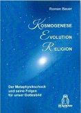 Kosmogenese - Evolution - Religion