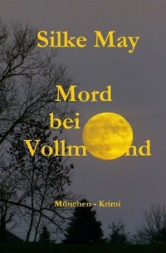 Mord bei Vollmond - May, Silke