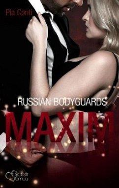 Maxim / Russian Bodyguards Bd.1