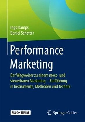 Performance Marketing - Kamps, Ingo; Schetter, Daniel