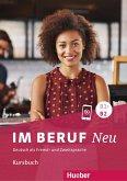 Im Beruf NEU B1+/B2. Kursbuch