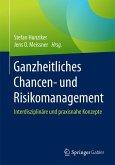 Ganzheitliches Chancen- und Risikomanagement