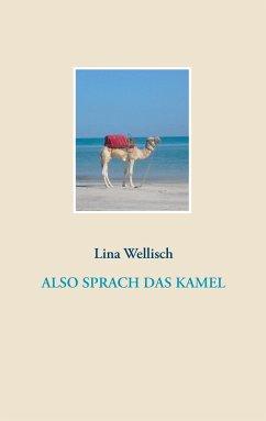 Also sprach das Kamel