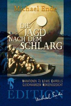 Die Jagd nach dem Schlarg (eBook, ePUB) - Ende, Michael