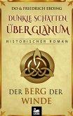 Dunkle Schatten über Glanum - Der Berg der Winde. Historischer Roman (eBook, ePUB)