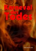 Karneval des Todes (eBook, ePUB)