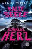 Kalte Seele, dunkles Herz (eBook, ePUB)
