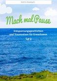 Mach mal Pause Teil 2 (eBook, ePUB)