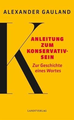Anleitung zum Konservativsein - Gauland, Alexander