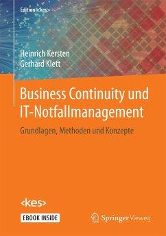 Business Continuity und IT-Notfallmanagement - Kersten, Heinrich; Klett, Gerhard