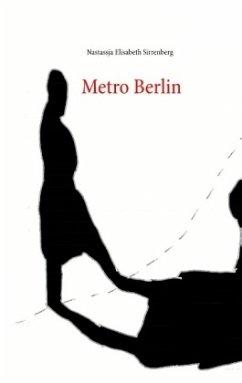 Metro Berlin - Sirrenberg, Nastassja Elisabeth