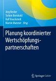 Planung koordinierter Wertschöpfungspartnerschaften