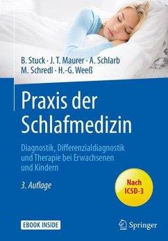 Praxis der Schlafmedizin - Stuck, Boris A.;Maurer, Joachim T.;Schlarb, Angelika A.