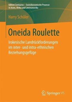 Oneida Roulette - Schüler, Harry