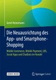 Die Neuausrichtung des App- und Smartphone-Shopping