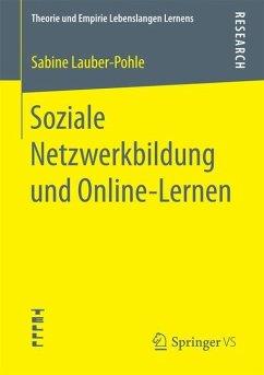 Soziale Netzwerkbildung und Online -Lernen - Lauber-Pohle, Sabine