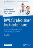 BWL für Mediziner im Krankenhaus