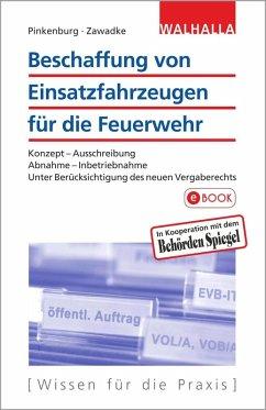 Beschaffung von Einsatzfahrzeugen für die Feuerwehr (eBook, PDF) - Pinkenburg, Günther; Zawadke, Thomas