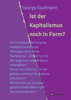 Ist der Kapitalismus noch in Form?