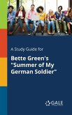 A Study Guide for Bette Green's