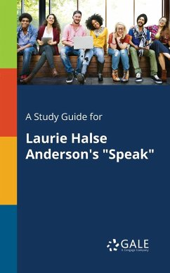 A Study Guide for Laurie Halse Anderson´s ´´Speak´´