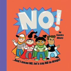 NO! ...And I mean NO, let's say NO to drugs! - Albury, Kandra C