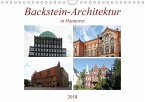 Backstein-Architektur in Hannover (Wandkalender 2018 DIN A4 quer)