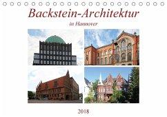 Backstein-Architektur in Hannover (Tischkalender 2018 DIN A5 quer)