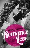 Romance Love - Vollkommen dir ergeben (eBook, ePUB)