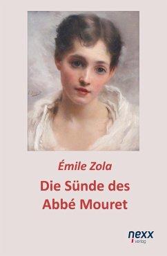Die Sünde des Abbé Mouret - Zola, Émile