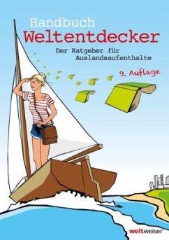 Handbuch Weltentdecker. Der Ratgeber für Auslan...