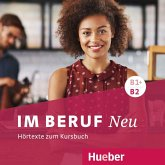 Im Beruf NEU B1+B2 - Hörtexte zum Kursbuch, 2 Audio-CDs