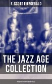 THE JAZZ AGE COLLECTION - The Great Gatsby & Other Tales (eBook, ePUB)