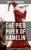 The Pied Piper of Hamelin (With Original Illustrations) (eBook, ePUB)
