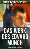Das Werk des Edvard Munch - Beiträge von Stanislaw Przybyszewski (eBook, ePUB)