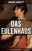 DAS EULENHAUS (Historische Liebesgeschichte) (eBook, ePUB)