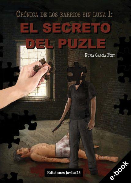 El secreto del puzle: Crónica de los barrios sin luna I (eBook, ePUB) - García Font, Nuria