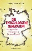 Die entschlossene Generation (Mängelexemplar)